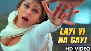 Layi Vi Na Gayi - Shah Rukh Khan Ft. Aishwarya Rai (Full Video) Best Song of Shah Rukh Khan