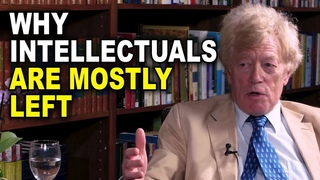 Roger Scruton: Why Intellectuals are Mostly Left