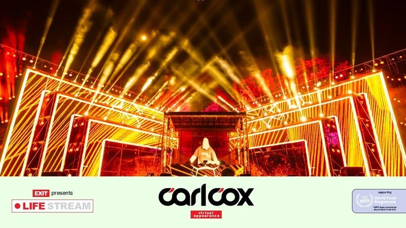 Carl Cox Live @ EXIT LIFE STREAM 2020