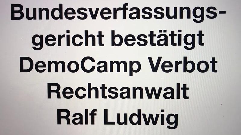 Bundesverfassungsgericht bestätigt Querdenken DemoCamp Verbot Ralf Ludwig Michael Ballweg b2908