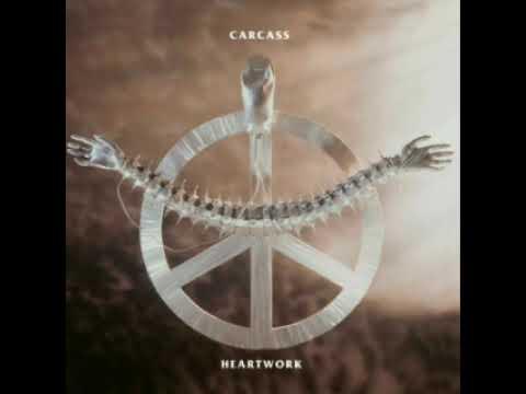 Carcass Heartwork 1993 Full Album