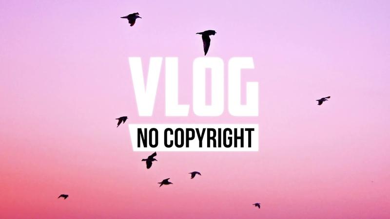 Vexento Flare Vlog No Copyright Music