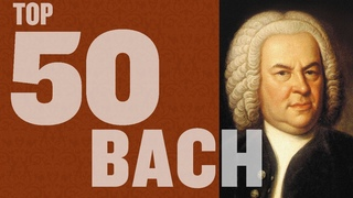 Top 50 Best of Bach
