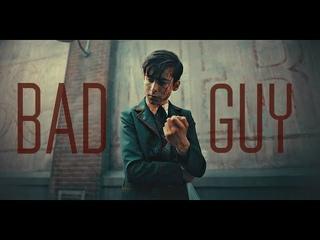 Bad Guy  [ Number Five ]