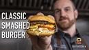 Better Than Fast Food! Classic Smash Burger Recipe