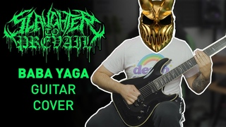 Slaughter To Prevail | BABA YAGA | Guitar / Instrumental Cover