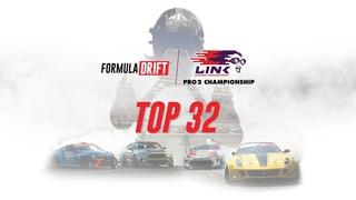 Formula DRIFT #FDIRW - PRO2, Round 4 - Top 32 LIVE!